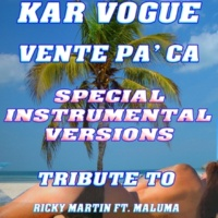 Kar Vogue Vente Pa' Ca (Special Radio Instrumental Without Drum Mix)
