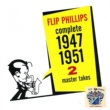Flip Philips Flip Philips Complete Master Takes 2