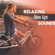 Just Relax Music Universe Relaxing New Age Sounds ‐ Stress Relief, Music to Calm Down, Rest Yourself, Mind Relaxation