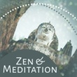 Meditation Zen Master Zen & Meditation ‐ Sounds for Yoga, Soft Music, Relaxation, Meditation Music, Tibetan Chakra, Buddha Lounge, Concentration & Calmness
