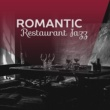 Romantic Piano Music Romantic Restaurant Jazz ‐ Calm Down & Relax, Soothing Jazz, Music for Lovers, Jazz Relaxation