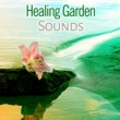 Relaxing Music Healing Garden Sounds ‐ Pure Nature Sounds, Relaxation Music, Spa, Massage, Music for Hotel Spa & Wellness, Deep Relaxing Music