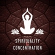 Kundalini: Yoga, Meditation, Relaxation Spirituality & Concentration ‐ Music for Meditation, Focus, Yoga Sounds, Pure Mind, Reiki Music, Buddha Lounge, Harmony