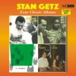 Stan Getz Four Classic Albums (Stan Getz Plays / Diz and Getz / The Brothers / Cal Tjader - Stan Getz Sextet) [Remastered]