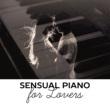 New York Jazz Lounge Sensual Piano for Lovers ‐ Romantic Jazz, Relaxation Sounds, Gentle Piano, Dinner by Candlelight, Instrumental Songs at Night, Calmness & Love