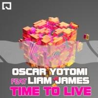Oscar Yotomi/Liam James Time to Live
