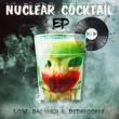 LoW_RaDaR101&DeDrecordz Nuclear Cocktail EP