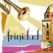 Conjunto Folclórico de Trinidad Macutas Trinitarias (Remasterizado)