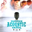 Various Artists Summer Acoustic - Tamil