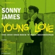 Sonny James Young Love: The 1955-1962 Rock 'N' Roll Recordings