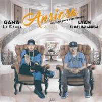 Gama La Sensa,Sinfónico&Lyan Ansiosa