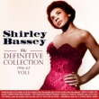 Shirley Bassey The Definitive Collection 1956-62, Vol. 1