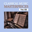 Various Artists Classical Music Masterpieces, Vol. XX
