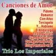 Trio Los Imperiales Canciones de Amor