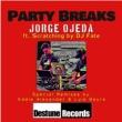 Jorge Ojeda/DJ Fate Party Breaks