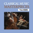 Various Artists Classical Music Masterpieces, Vol. XXIX