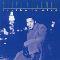 Steve Coleman Afterthoughts