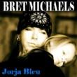 Bret Michaels Jorja Bleu