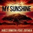 Jabzz Dimitri/Zothea My Sunshine (feat. Zothea)