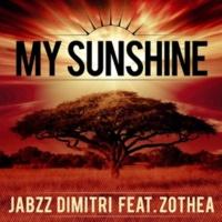 Jabzz Dimitri/Zothea You Are My Sunshine