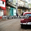 Norty Cotto&Oscar P Bing Bop