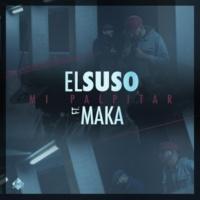 El Suso/Maka Mi Palpitar