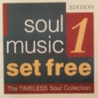 Various Artists Soul Music Set Free, Vol. 1