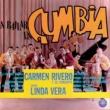 Carmen Rivero y Su Conjunto/Linda Vera A Bailar la Cumbia