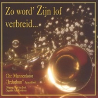 "Chr. Mannenkoor ""Jeduthun"" Amersfoort&Cees het Jonk/Arie Kortleven Psalm 123, vers 1 en 2"