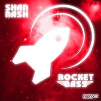 Shan Nash Rocket Bass