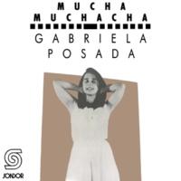 Gabriela Posada Muchacha para Más