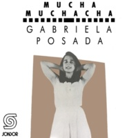 Gabriela Posada Muchacha Peligrosa