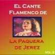 La Paquera de Jerez El Cante Flamenco de la Paquera de Jerez, Vol. 2