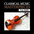 Baltimore Symphony Orchestra&Houston Symphony Orchestra Classical Music Masterpieces, Vol. XXXI
