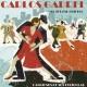 Carlos Gardel El Zorzal Criollo: Canciones de Sus Películas