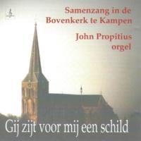 """John Propitius&Samenzangkoor van de Bovenkerk te Kampen Psalm 139 : 1,2 en 14 """"Niets is, o Oppermajesteit"""""""