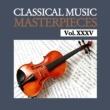 Nürnberger Symphoniker,Nemzeti Filharmonikusok&Houston Symphony Orchestra Classical Music Masterpieces, Vol. XXXV