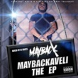 Mayback Maybackaveli the EP