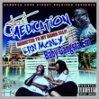 Ern Money Street Medication Vol. Ii: Addicted to My Damn Self!