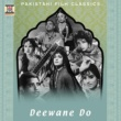 M. Ashraf Deewane Do (Pakistani Film Soundtrack)