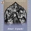 G.A. Chishti Dhol Sipahi (Pakistani Film Soundtrack)