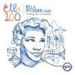 エラ・フィッツジェラルド 100 Songs For A Centennial