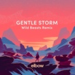 エルボー Gentle Storm [Wild Beasts Remix]