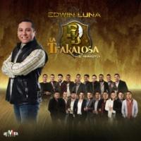 Edwin Luna y La Trakalosa de Monterrey Broche de Oro