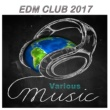 Various Artists EDM Club 2017