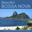 Various Artists Beautiful Bossa Nova