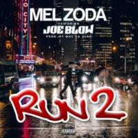 Mel Zoda/Joe Blow Run 2
