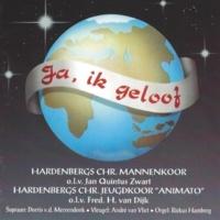 """Hardenbergs Chr. Mannenkoor,Jan Quintus Zwart&Riekus Hamberg/André van Vliet/Hardenbergs Chr. Jeugdkoor """"Animato/Fred.H van Dijk Ontwaakt, o volkeren"""