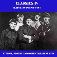 Classics IV/Dennis Yost Everyday with You Girl