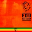 Edu SattaJah Soon Come